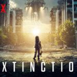 รีวิว Extinction (ฝันร้ายภัยสูญพันธุ์) หนังแนวเอเลี่ยน ที่หักมุมได้แบบโอ้โหมาก