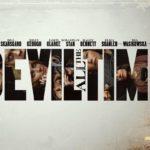 """""""The Devil All the Time"""" (ศรัทธา คนบาป) รีวิวหนังคุณภาพดีๆคับแก้วอีกเรื่องหนึ่ง"""