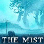 """หนังที่ดูจบคุณอาจจะต้องจิตตกไปอีกหลายวัน กับ """"The mist หมอกมรณะ"""""""